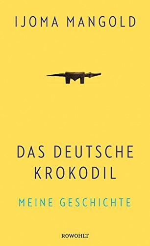 Das deutsche Krokodil. Meine Geschichte