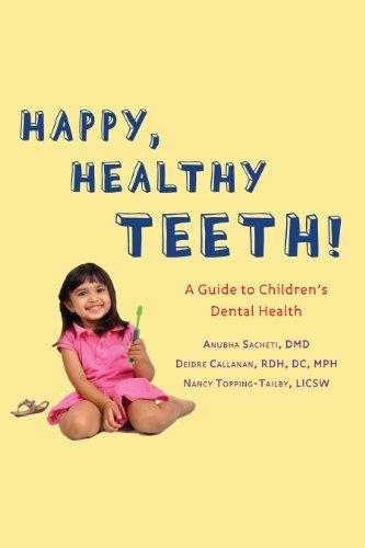 happy-healthy-teeth-a-guide-to-childrens-dental-health-english-edition