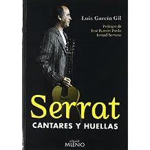 Serrat, cantares y huellas (Alfa)