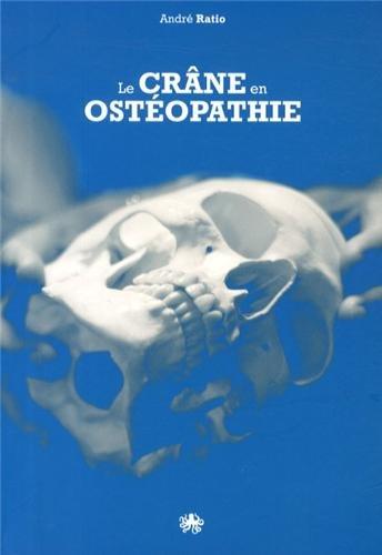 Le crâne en ostéopathie : L'art et la manière