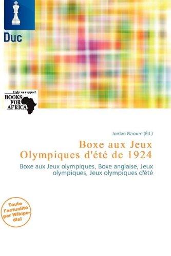 Boxe Aux Jeux Olympiques D' T de 1924