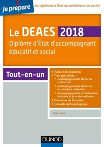 Le DEAES 2018 - Diplôme d'Etat d'accompagnement éducatif et social - Tout-en-un