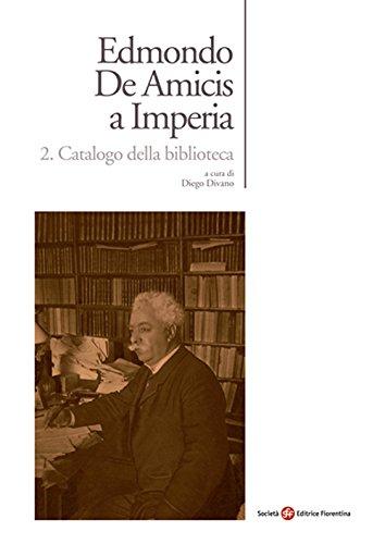 Edmondo De Amicis a Imperia. Catalogo dell'archivio