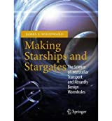 [ MAKING STARSHIPS AND STARGATES ] By Woodward, James F. ( AUTHOR ) Dec-2012[ Paperback ]