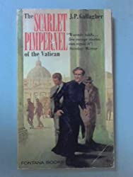 Scarlet Pimpernel of the Vatican: Hugh Joseph O'Flaherty