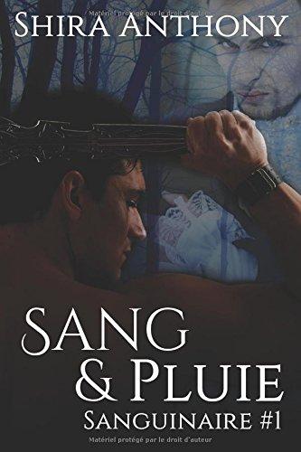 Sang & Pluie: Sanguinaire #1