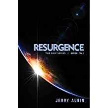 Resurgence: The Ship Series // Book Five