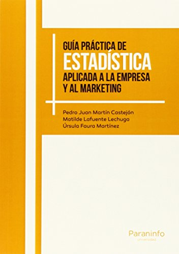 Guía práctica de Estadística aplicada a la empresa y al marketing