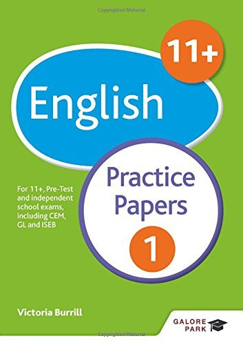 11+ English Practice Papers 1: For 11+, pre-test and independent school exams including CEM, GL and ISEB by Victoria Burrill (2016-03-25)