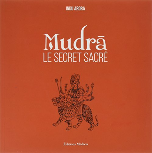 Mudras Le secret sacré