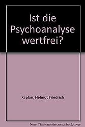 Ist die Psychoanalyse wertfrei?