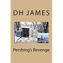 Pershing's Revenge (Revenge Series Book 1) (English Edition)