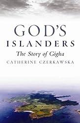 God's Islanders: The Story of Gigha