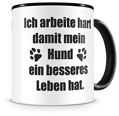 Samunshi® Ich arbeite hart damit meine Hunde Tasse Kaffeetasse Teetasse Kaffeepott Kaffeebecher Becher