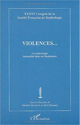 Violences. : La sophrologie interpellée dans ses fondements par Michèle Declerck