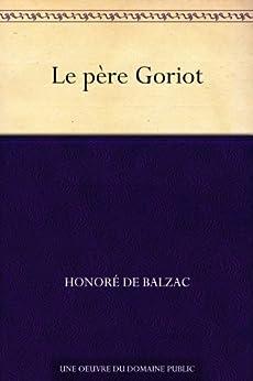 Le père Goriot par [Balzac, Honoré de]