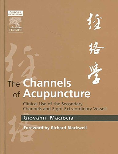 [The Channels of Acupuncture: Clinical U...