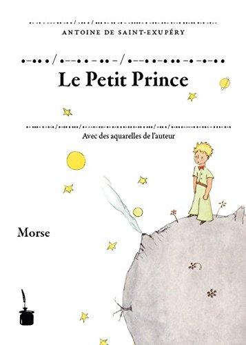 Der Kleine Prinz. Le Petit Prince. Transkription des französischen Originals