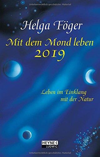Mit dem Mond leben 2019 Taschenkalender: Leben im Einklang mit der Natur