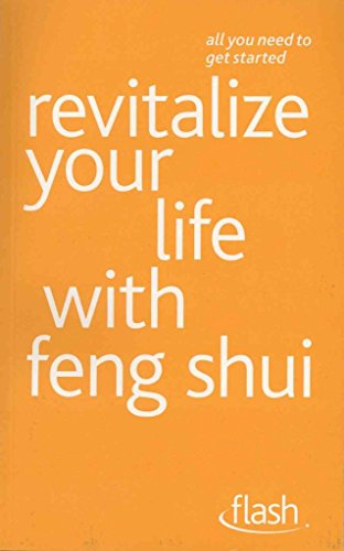 revitalize-your-life-with-feng-shui-flash-by-richard-craze-published-may-2011