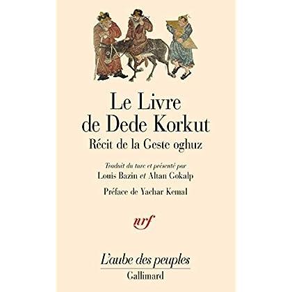 Le Livre de Dédé Korkut dans la langue de la gent Oghuz
