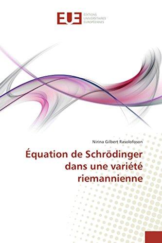 Équation de Schrödinger dans une variété riemannienne par Nirina Gilbert Rasolofoson