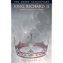 King Richard II (Arden Shakespeare) (ARDEN SHAKESPEARE THIRD SERIES)