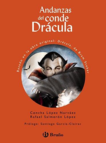 Andanzas del conde Drácula (Castellano - A Partir De 10 Años - Andanzas)