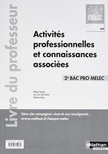 Activités professionnelles et connaissances associées 2de Bac pro MELEC par (Broché)