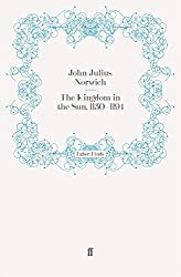 The Kingdom in the Sun, 1130???1194 (The Normans in Sicily) by John Julius Norwich (2011-11-10)