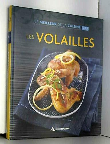 COLLECTION LE MEILLEUR DE LA CUISINE VOL.3 / LES VOLAILLES