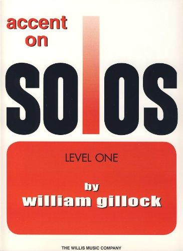 GILLOCK W. - Accent Solos 1º para Piano