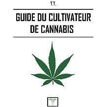Guide du cultivateur de cannabis
