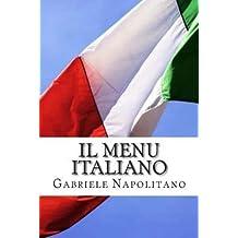 { THE ITALIAN MENU } By Napolitano, Gabriele ( Author ) [ Apr - 2013 ] [ Paperback ]