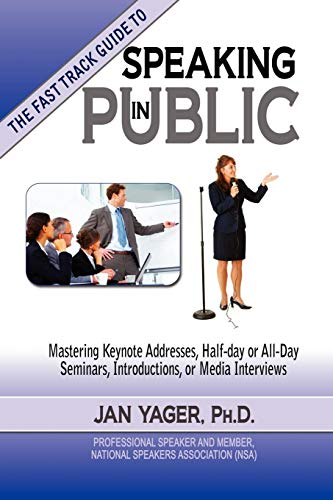 The Fast Track Guide to Speaking in Public -