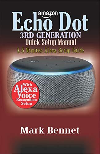 AMAZON ECHO DOT 3rd Generation  Quick Setup Manual: A 5 Minutes Alexa Setup Guide (English Edition) Speaker Mount Hardware