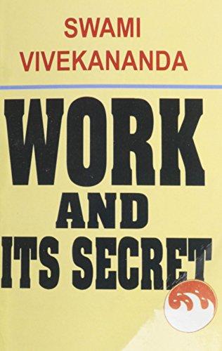 Work and Its Secret por Swami Vivekananda