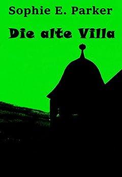 die-alte-villa-historischer-mystery-thriller