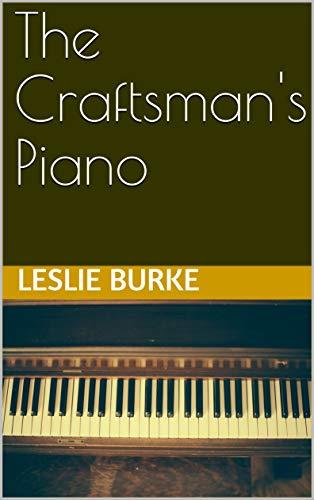 The Craftsman's Piano (English Edition)