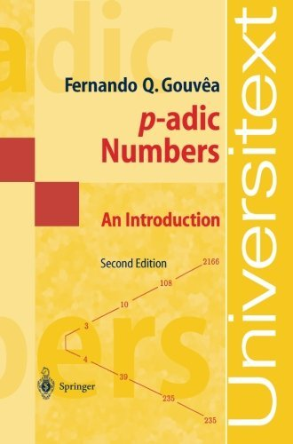 p-adic Numbers: An Introduction (Universitext) (English Edition)