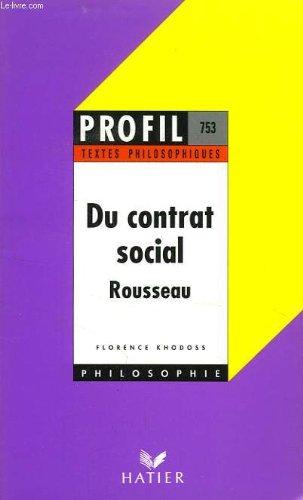 Du contrat social. Livres I et II. Rousseau
