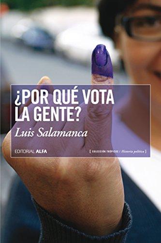 ¿Por qué vota la gente? (Trópicos nº 100)