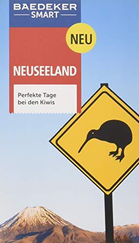Baedeker SMART Reiseführer Neuseeland: Perfekte Tage bei den Kiwis