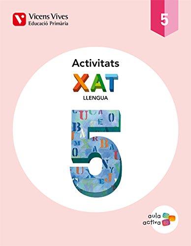 XAT 5 ACTIVITATS (AULA ACTIVA): 000001 - 9788468214764