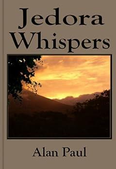Jedora Whispers (English Edition) par [Paul, Alan]