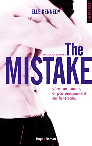 The Mistake Off-campus Saison 2 par [Kennedy, Elle]