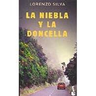 Niebla y la doncella, la par Lorenzo Silva