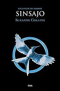 Sinsajo par  Suzanne Collins