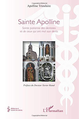 Sainte Apolline par Apolline Trioulaire