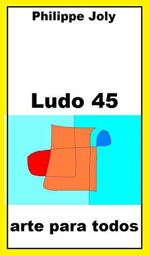 LUDO 45: ARTE PARA TODOS